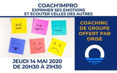 14 & 18 mai 2020 –  Exprimer ses émotions et écouter celles des autres [coach'impro de groupe]