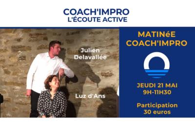 21 mai 2020 –  Matinée Coach'IMPRO : l'écoute active